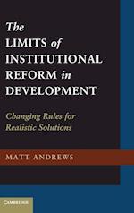 The Limits of Institutional Reform in Development af Matt Andrews