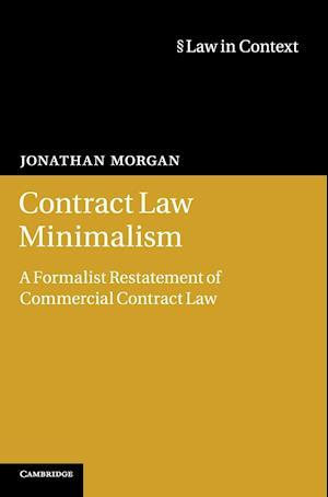 Contract Law Minimalism af Jonathan Morgan