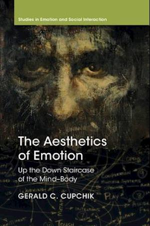 The Aesthetics of Emotion af Gerald C. Cupchik