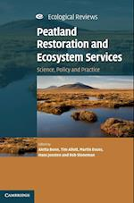 Peatland Restoration and Ecosystem Services (Ecological Reviews)