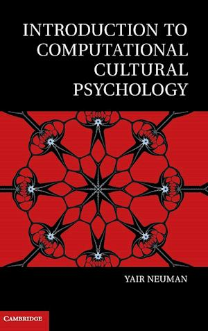 Introduction to Computational Cultural Psychology af Yair Neuman