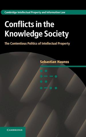 Conflicts in the Knowledge Society af Sebastian Haunss