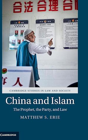 China and Islam af Matthew S. Erie