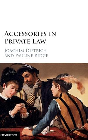 Accessories in Private Law af Joachim Dietrich