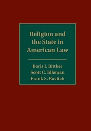 Religion and the State in American Law af Frank S. Ravitch