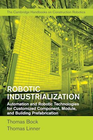 Robotic Industrialization af Thomas Bock