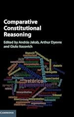 Comparative Constitutional Reasoning af Andras Jakab