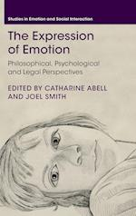 The Expression of Emotion (Studies in Emotion and Social Interaction)