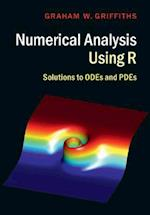 Numerical Analysis Using R af Graham W. Griffiths