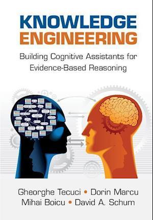 Knowledge Engineering af Gheorghe Tecuci, Dorin Marcu, Mihai Boicu