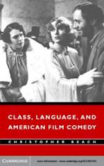 Class, Language, and American Film Comedy af Christopher Beach