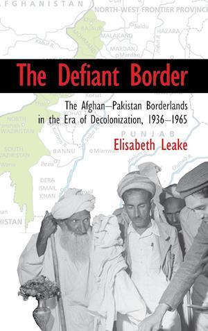 Bog, hardback The Defiant Border af Elisabeth Leake