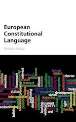 European Constitutional Language af Andras Jakab