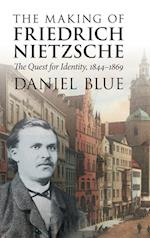 The Making of Friedrich Nietzsche