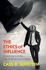 The Ethics of Influence af Cass R. Sunstein