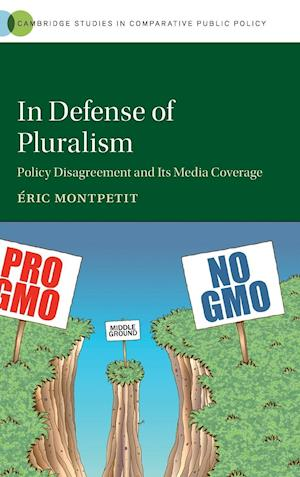 In Defense of Pluralism af Eric Montpetit