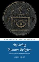 Reviving Roman Religion (Cambridge Classical Studies)