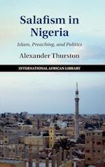 Salafism in Nigeria (International African Library, nr. 52)