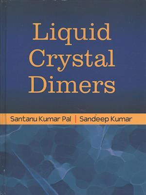 Bog, hardback Liquid Crystal Dimers af Sandeep Kumar
