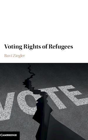 Bog, hardback Voting Rights of Refugees af Ruvi Ziegler