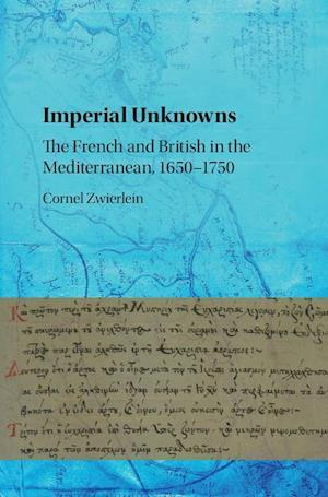 Imperial Unknowns af Cornel Zwierlein