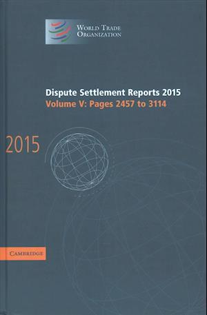 Bog, hardback Dispute Settlement Reports 2015 af World Trade Organization
