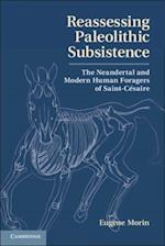 Reassessing Paleolithic Subsistence af Eugene Morin