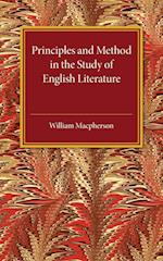 Principles and Method in the Study of English Literature af William Macpherson