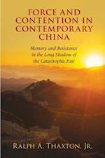 Force and Contention in Contemporary China (Cambridge Studies in Contentious Politics)