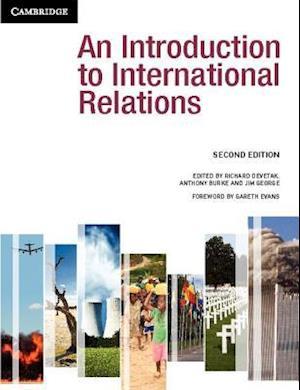 An Introduction to International Relations af Richard Devetak, Anthony Burke, Jim George