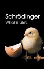 What Is Life? af Erwin Schrodinger, Roger Penrose