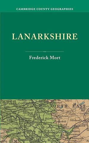 Lanarkshire af Frederick Mort