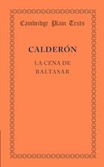 La Cena De Baltasar af Pedro Calderon De La Barca