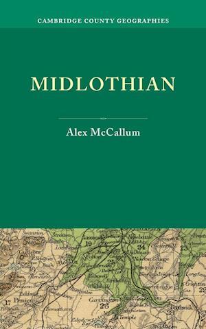 Midlothian af Alex Mccallum