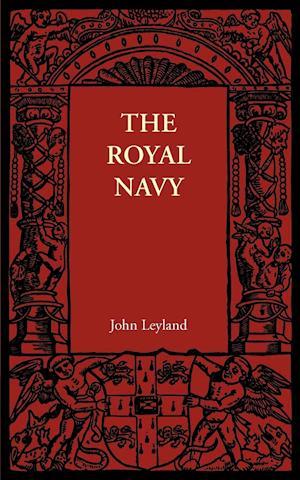 The Royal Navy af John Leyland