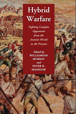 Hybrid Warfare af Williamson Murray