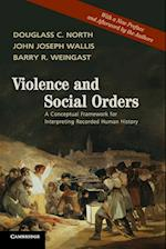 Violence and Social Orders af Douglass C. North