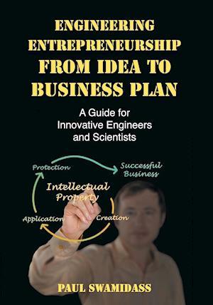 Bog, paperback Engineering Entrepreneurship from Idea to Business Plan af Paul Swamidass