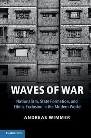 Waves of War af Andreas Wimmer