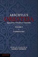 The Oresteia of Aeschylus: Volume 2 af George Thomson