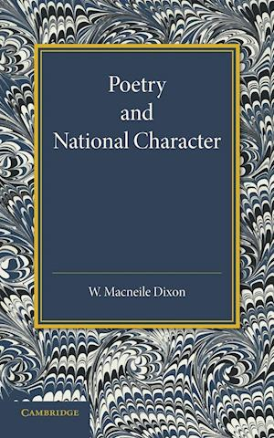 Poetry and National Character af William Macneile Dixon