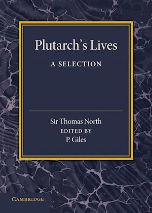 Plutarch's Lives af Thomas North