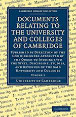 Documents Relating to the University and Colleges of Cambridge af University Of Cambridge