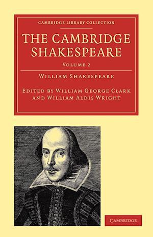 The Cambridge Shakespeare af William Aldis Wright, William Shakespeare, William George Clark