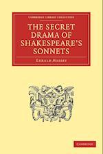 The Secret Drama of Shakespeare's Sonnets af Gerald Massey