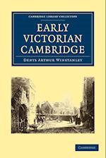 Early Victorian Cambridge af Denys Arthur Winstanley
