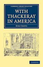 With Thackeray in America af Eyre Crowe