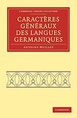 Caracteres Generaux Des Langues Germaniques af Antoine Meillet