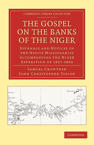 The Gospel on the Banks of the Niger af John Christopher Taylor, Samuel Crowther