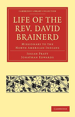 Life of the Rev. David Brainerd af Jonathan Edwards, Josiah Pratt
